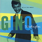 Out Of This World by Gino Washington