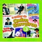 O melhor de Quim Barreiros Vol.3 by Quim Barreiros
