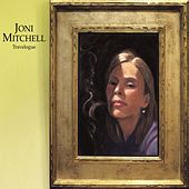Travelogue by Joni Mitchell