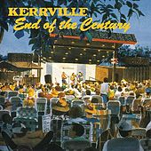 Kerrville: End Of The Century by Various Artists
