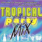 Tropical Party Mix by Various Artists