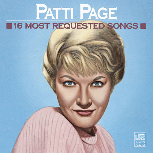 16 Most Requested Songs by Patti Page