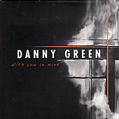 With You in My Mind by Danny Green