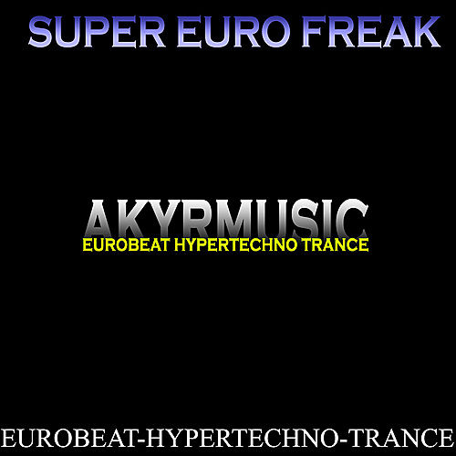 Super Euro Freak Vol. 1 by Various Artists