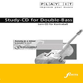 PLAY IT - Study-CD for Double-Bass: Giovannino, Sonata in a minor / a-moll by Various Artists