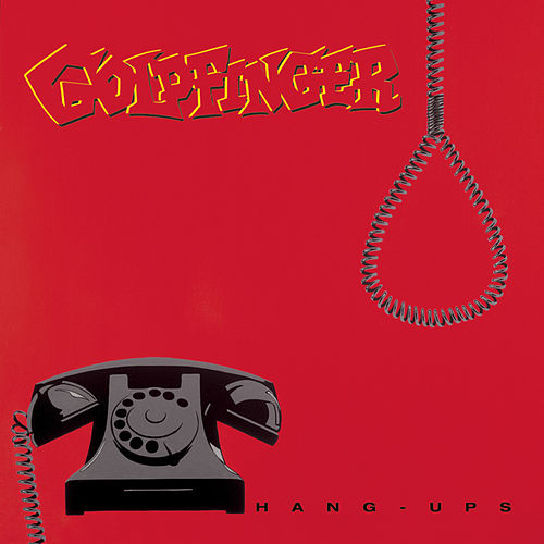 Hang-Ups by Goldfinger