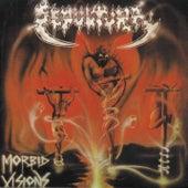 Morbid Visions/Bestial Devastation by Sepultura