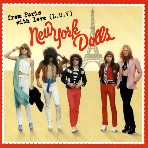 From Paris With Love by New York Dolls
