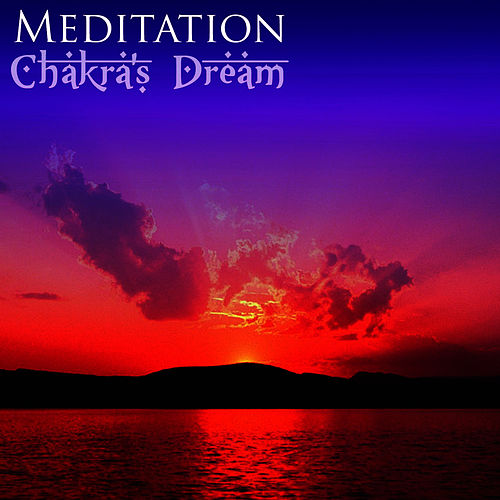 Meditation by Chakra's Dream