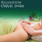Relaxation by Chakra's Dream