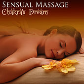 Sensual Massage by Chakra's Dream