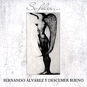 Se Feliz by Fernando Alvarez