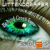 Behind Green Eyes by Wittendoerfer