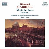 Music for Brass Vol. 1 by Giovanni Gabrieli