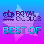 Royal Gigolos - Best Of by Royal Gigolos