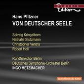 PFITZNER, H.: Von deutscher Seele (Cantata) (Metzmacher) by Christopher Ventris