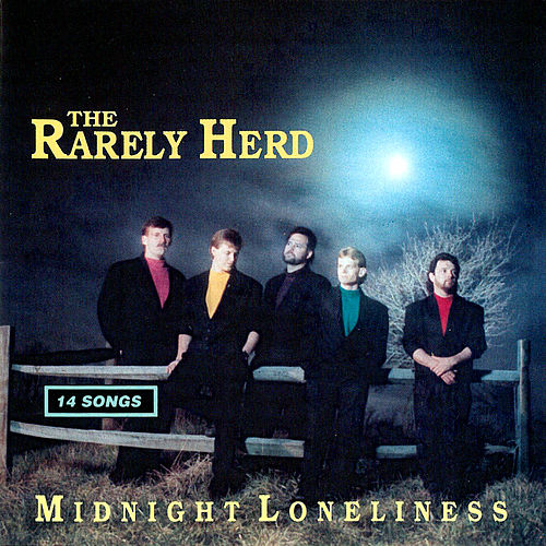 Midnight Loneliness by The Rarely Herd