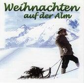 Weihnachten auf der Alm by Various Artists