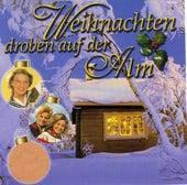 Weihnachten drobn auf der Alm by Various Artists