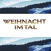 Weihnacht im Tal by Various Artists