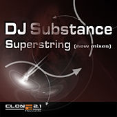 Superstring (new mixes) by DJ Substance