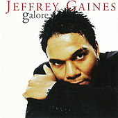 Galore by Jeffrey Gaines