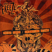 Freak Show/Crawling Blind by The Freeze
