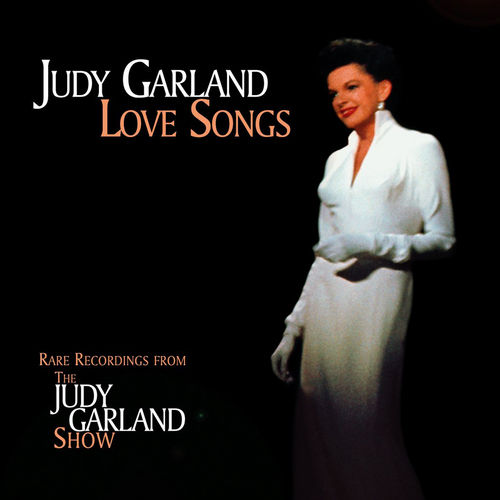 Love Songs by Judy Garland