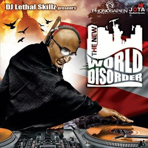 New World Disorder (Full Album) by DJ Lethal Skillz