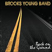 Back On The Ground by Brooks Young Band