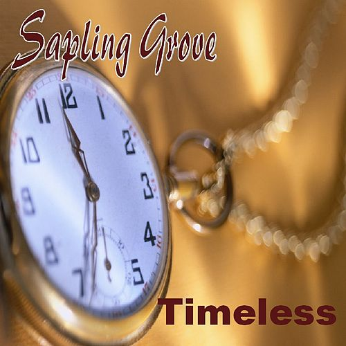 Timeless by Sapling Grove
