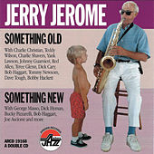 Something Old, Something New by Jerry Jerome