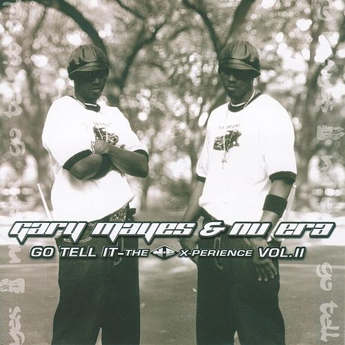 The N.E.X-perience Vol.2 by Gary Mayes & Nu Era