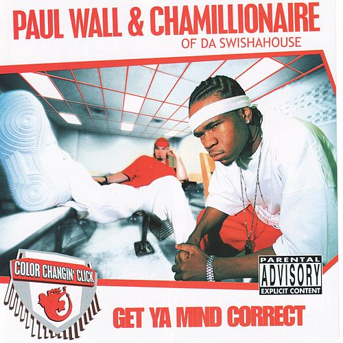 Get Ya Mind Correct by Paul Wall