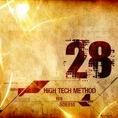High Tech Method by Twenty Eight