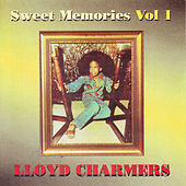 Sweet Memories Vol. 1 by Lloyd Charmers