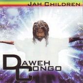Jah Children by Daweh Congo