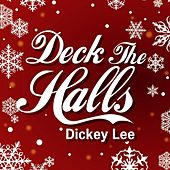 Deck The Halls by Dickey Lee