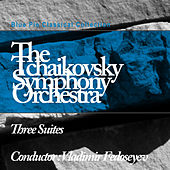 Three Suites by The Tchaikovsky Symphony Orchestra