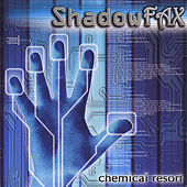 Chemical Resort by Shadowfax