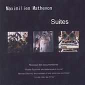 Suites by Maximilien Mathevon