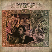 Old Money by Omar Rodriguez-Lopez