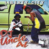 Liberty City by DJ Uncle Al