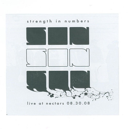 Live At Nectars 08 by Strength In Numbers