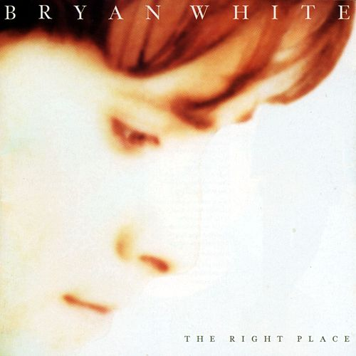 The Right Place by Bryan White