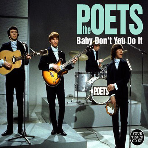 Baby Don't You Do It by The Poets