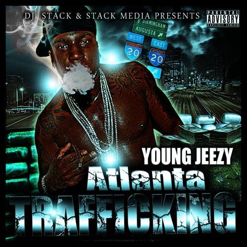 Atlanta Trafficking von Young Jeezy