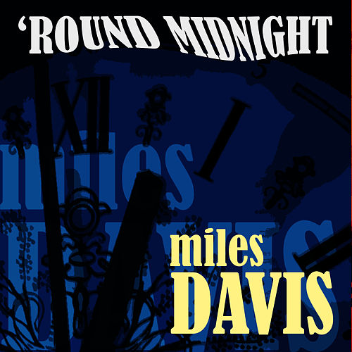 'Round Midnight by Miles Davis