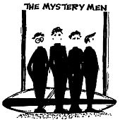 The Mystery Men by Mystery Men