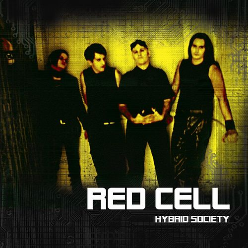 Hybrid Society by RedCell